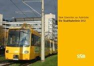 Vom Löwentor zur Aubrücke Die Stadtbahnlinie U12 - SSB
