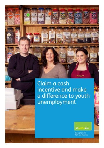 Claim a cash incentive and make a difference - Department for Work ...