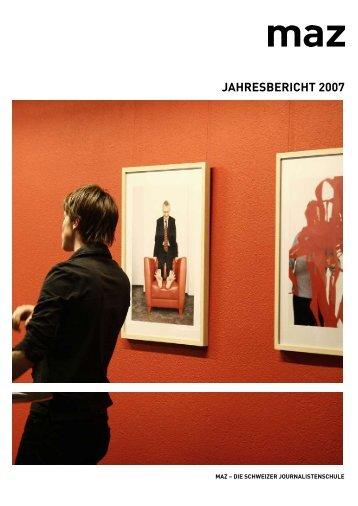 JAHRESBERICHT 2007 - MAZ