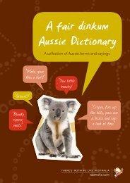 A fair dinkum Aussie Dictionary - Tourism Australia Media Centre ...