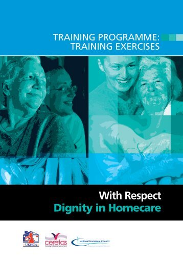 Dignity in homecare - training exercises:06-04-09 - UKHCA