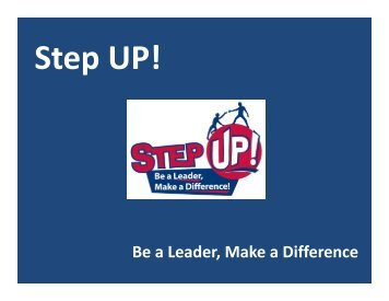 Be a Leader, Make a Difference - Step UP!