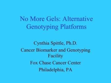 No More Gels: Alternative Genotyping Platforms