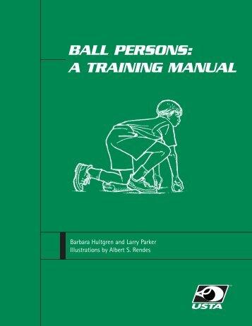 BALL PERSONS: A TRAINING MANUAL - USTA.com