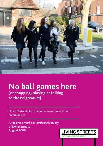 No ball games here - Living Streets