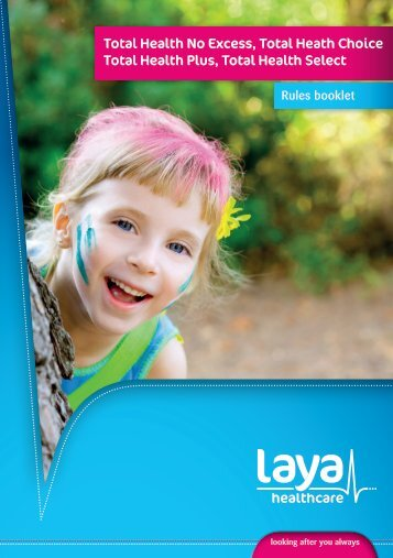 Total Health No Excess, Total Heath Choice Total ... - Laya Healthcare