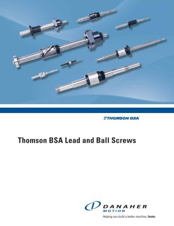 Thomson BSA Lead and Ball Screw Catalog - Ball Screws & Lead ...