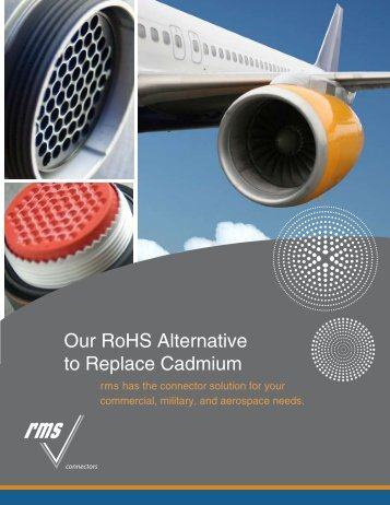 Our RoHS Alternative to Replace Cadmium - RMS Connectors