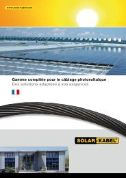 Gamme complète pour le câblage photovoltaïque Des ... - Solar-Kabel