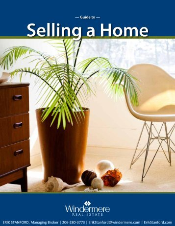 Guide To — Selling A Home ERIK STANFORD ... - ErikStanford.com