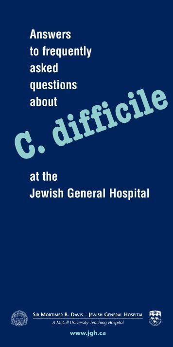 C.difficile Answers to frequently asked questions about at the Jewish ...