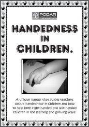 Handedness in Children revised - Podar Institute of Education