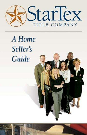 A Home Seller's Guide - StarTex Title