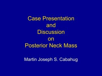 Case Presentation and Discussion on Posterior Neck Mass