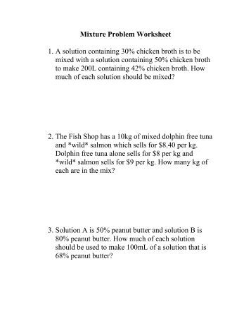 Printables Mixture Problems Worksheet age mixture and motion problems worksheet problem 1 a solution containing 30 chicken