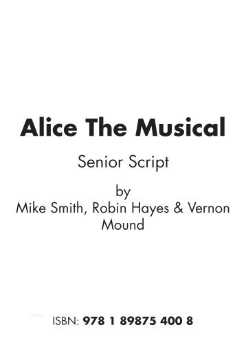 Script Alice The Musical Senior.pdf - Musicline