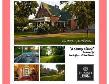"101 BRIDGE STREET ""A County Classic"" - Laurie Gruer"
