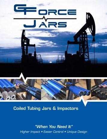 Coiled Tubing Jars & Impactors - G-Force Jars, LLC