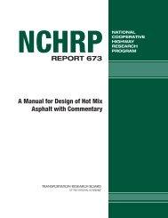 A Manual for Design of Hot-Mix Asphalt - Transportation Research ...