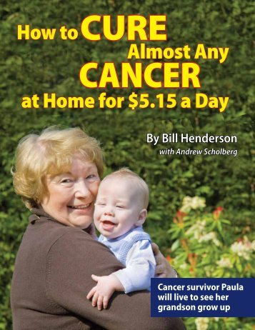 How to Cure Almost Any Cancer at Home - Educate Yourself