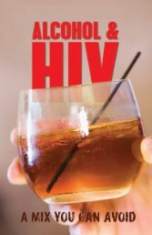 Alcohol and HIV: A Mix you can avoid - New York State Department ...