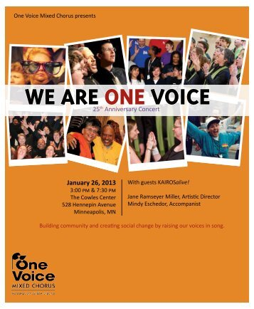 We are One Voice Program Notes - One Voice Mixed Chorus