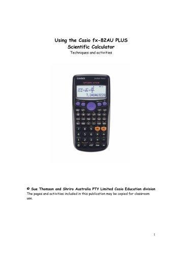 Using the Casio fx-82AU PLUS Scientific Calculator - CasioEd