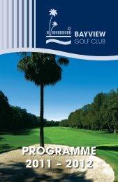PROGRAMME 2011 – 2012 - Bayview Golf Club