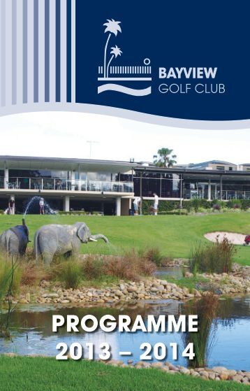 Annual Programme Book - Bayview Golf Club
