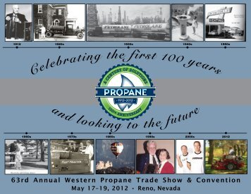 ebr ating the first 100 s a loo uture - Western Propane Gas Association
