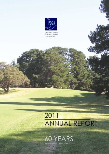 60 YEARS 2011 ANNUAL REPORT - pdga.asn.au