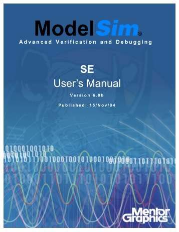 ModelSim SE User's Manual - Electrical and Computer Engineering