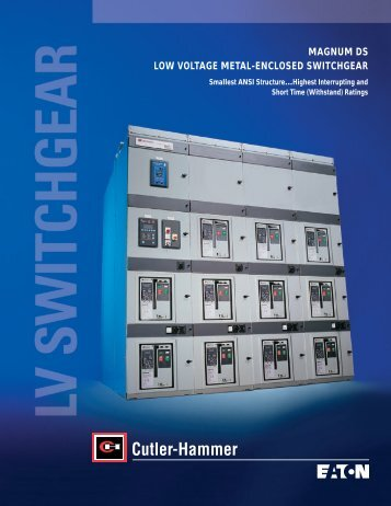 magnum ds low voltage metal-enclosed switchgear - Eaton Canada