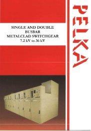Single and Double Busbar Metalclad Switchgear - pelka.com.tr
