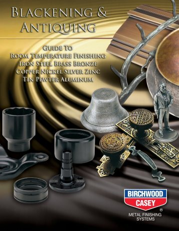 Birchwood Casey Metal Finishing Systems | Tel 952.937.7931 | Fax ...