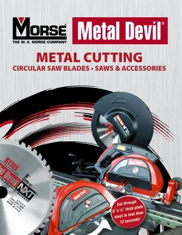 Metal Devil Metal Cutting Circular Saws and Blades - M. K. Morse