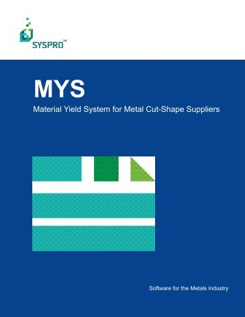 Material Yield System for Metal Cut-Shape Suppliers - Operations ...