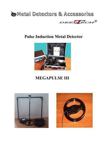 Pulse Induction Metal Detector MEGAPULSE III - DeepTech