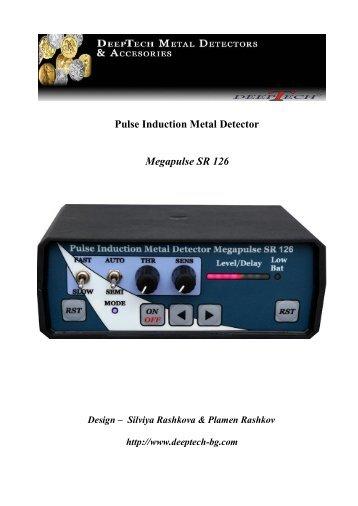 Pulse Induction metaldetector Megapulse SR 126 - DeepTech
