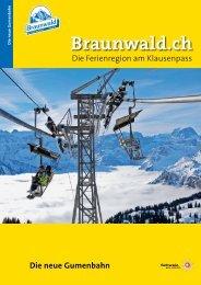 Die neue Gumenbahn - Braunwald