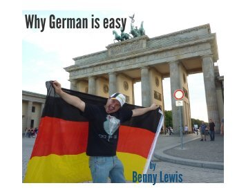 Why German is easy - Fluent in 3 months