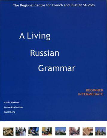 Living Russian Grammar.pdf - Centar za edukaciju i kreativni razvoj