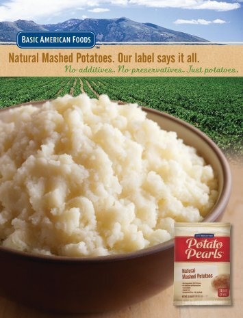 Natural Mashed Potatoes. Our label says it all. - Association for ...
