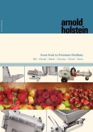 From Fruit to Premium Distillate - Arnold Holstein GmbH