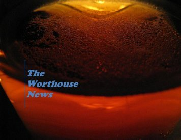 The Worthouse News - Edmonton Homebrewers' Guild