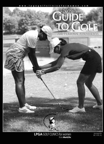 2009 Golf Guide - LPGA Golf Clinics for Women