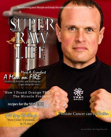 A Man on FIRE - Super Raw Life Magazine