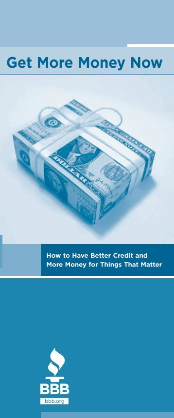 Get More Money Now: How to Have Better Credit and More ... - finra