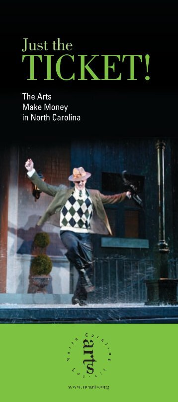 Just the Ticket! - North Carolina Arts Council
