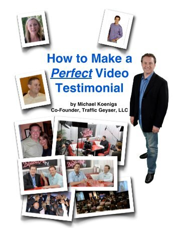 Mike Koenig's HOW TO MAKE A PERFECT TESTIMONIAL GUIDE